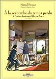 echange, troc Marcel Proust - A la recherche du temps perdu, tome 2 : A l'ombre des jeunes filles en fleurs, deuxième partie