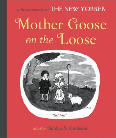 Mother Goose on the Loose, Bobbye S. Goldstein