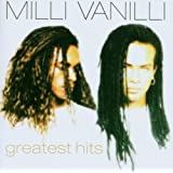 Greatest Hits ~ Milli Vanilli