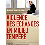 Violence des changes en milieu tempr - dition Collector 2 DVDpar Jrmie Rnier