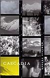 Cascadia (Wesleyan Poetry Series)