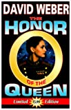 The Honor of the Queen (Honor Harrington #2) (0671578642) by Weber, David