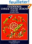 Traditional Chinese Textile Designs i...