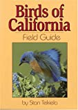 Birds of California Field Guide (Our Nature Field Guides) (1591930316) by Stan Tekiela