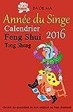 Calendrier Feng Shui 2016 - L'année du Singe...