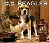 For the Love of Beagles 2004 Calendar