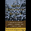 A More Unbending Battle: The Harlem Hellfighter's Struggle for Freedom in WWI and Equality at Home (       UNABRIDGED) by Peter Nelson Narrated by Jarvis Hooten