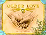 Older Love (0931674409) by Hanson, Warren
