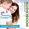 Me & Timothy Cooper (       UNABRIDGED) by Suzanne D. Williams Narrated by Gail Shalan