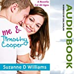 Me & Timothy Cooper | Suzanne D. Williams