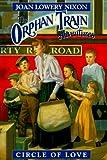 Circle of Love (Orphan Train Adventures)