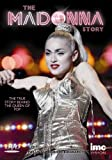 Madonna - The Madonna Story - The True Story Behind the Queen of Pop [DVD]