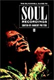 img - for The Blackwell Guide to Soul Recordings (Blackwell Guides) book / textbook / text book