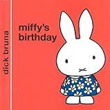 Miffy's Birthday (Miffy - Classic)