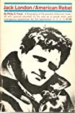img - for Jack London, American rebel book / textbook / text book
