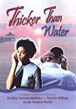 img - for Thicker Than Water: A Gracious Thanksgiving\A Healing Of The Heart\The Devils Advocate book / textbook / text book