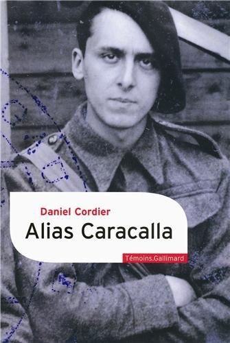 Alias Caracalla : mémoires, 1940-1943