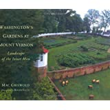 Washington's Gardens at Mount Vernon