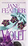 Violet (0553564714) by Feather, Jane