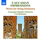 Caucasian Impressions : works for string orchestra