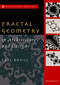 Fractal Geometry in Architecture and Design (Design Science Collection) from Birkhäuser