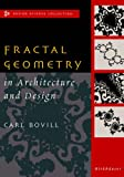 Carl Bovill Fractal Geometry in Architecture and Design (Design Science Collection)