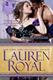 The Art of Temptation: Temptations Trilogy, Book 3 (1938907590) by Royal, Lauren