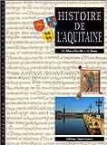 echange, troc Hubert Bonin, Claude Ribera-Perville - Histoire de l'Aquitaine