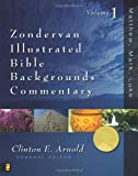 Zondervan Illustrated Bible Backgrounds Commentary, Volume 1: Matthew, Mark, Luke