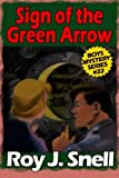 img - for Sign of the Green Arrow (Boys Mystery Series, Book 22) book / textbook / text book