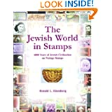The Jewish World in Stamps: 4000 Years of Jewish Civilization on Postal Stamps