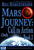 Mars Journey: Call to Action: Book 2