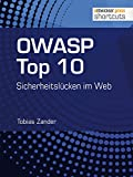 OWASP Top 10: Sicherheitslücken im Web (shortcuts 130) (German Edition)