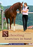 Schooling Exercises in Hand: Working Towards Suppleness and Confidence