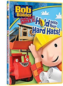 Bob the Builder: Hold On to Your Hard Hats [Import]
