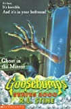 GHOST IN THE MIRROR (GOOSEBUMPS SERIES 2000)