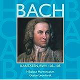 Bach, JS : Sacred Cantatas BWV Nos 103 - 105