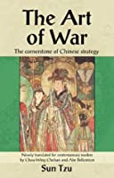 The Art of War: The Cornerstone of Chinese Strategy (Cornerstone of . . . Series)