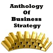 Anthology of Business Strategy | [Miyamoto Musashi, Sun Tzu, Niccolò Machiavelli]