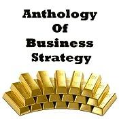 Anthology of Business Strategy | [Miyamoto Musashi, Sun Tzu, Niccolò Machiavelli]