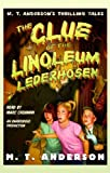 The Clue of the Linoleum Lederhosen
