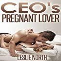 CEO's Pregnant Lover: The Denver Men Series, Book 1 (       UNABRIDGED) by Leslie North Narrated by Dawn Ann Billings