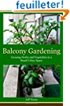 Balcony Gardening: Growing Herbs and...