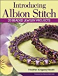 Introducing Albion Stitch: 20 Beaded...