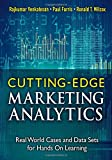 Cutting Edge Marketing Analytics: Real World Cases and Data Sets for Hands On Learning (FT Press Operations Management)