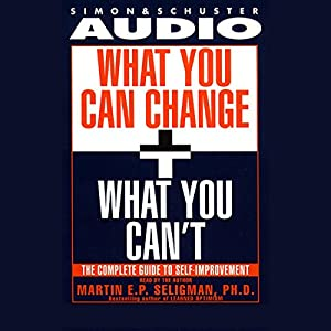 What You Can Change and What You Can't Audiobook