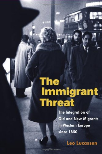 The Immigrant Threat: The Integration of Old and New...