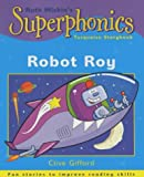 Superphonics: Turquoise Storybook (Superphonics storybooks) (034080548X) by Gifford, Clive