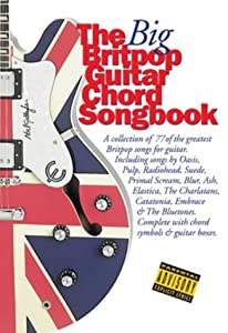 The Big Britpop Guitar Chord Songbook