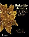 Bakelite Jewelry: The Art of the Carver